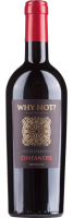 WHY NOT? Negroamaro Zinfandel